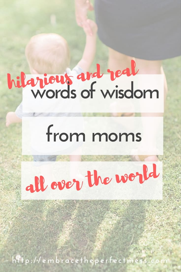 There's nothing better than solicited advice from moms about parenting. GREAT tips from real moms all over the world who know what they're talking about!
