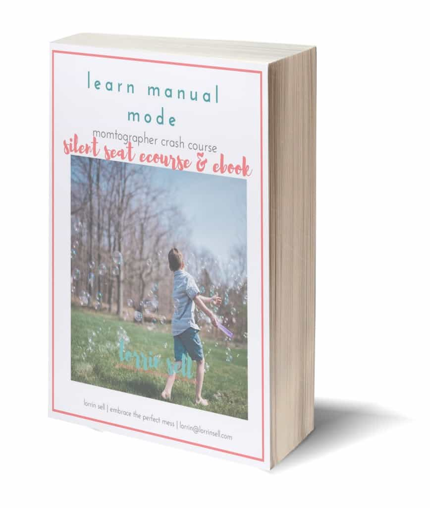 Moms and dads, learn how to shoot in manual mode to photograph YOUR kids from professional photographer- lorrin sell | embrace the perfect mess
