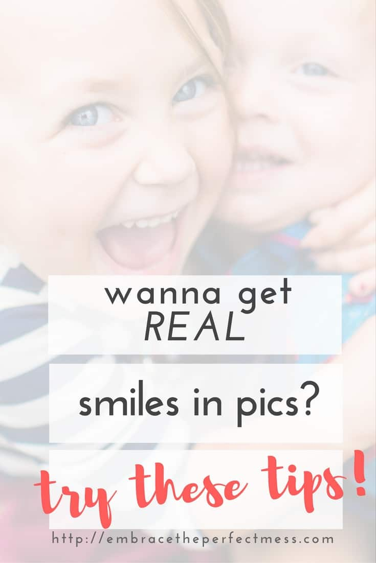 check out these tips that will help you learn how to get kids to smile for pictures! #genuinesmiles #getkidstosmileforpics #saycheese #embracetheperfectmess #howtogetkidstosmile