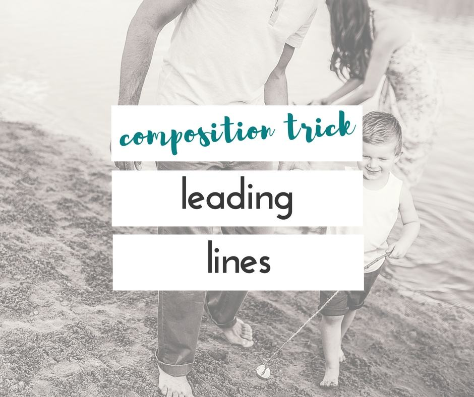 composition trick | leading lines