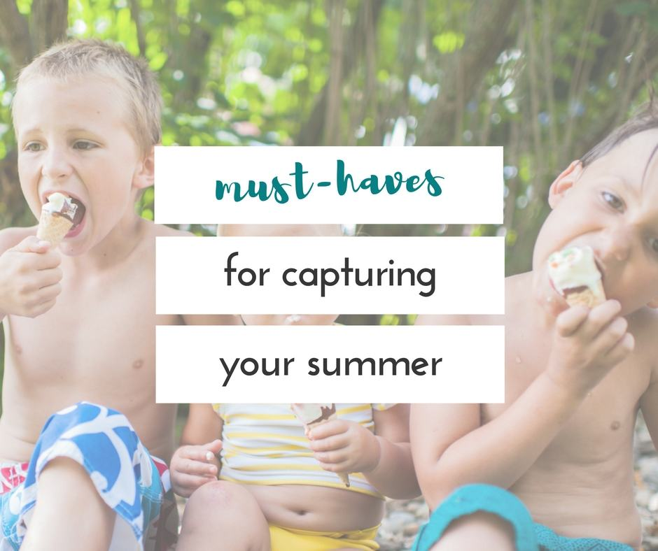 must-haves for capturing summer pictures