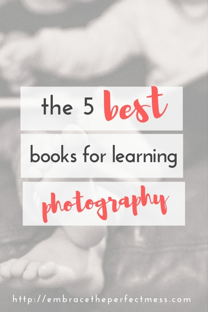 wishing you could take better pictures of your kids? check out these 5 books for learning photography