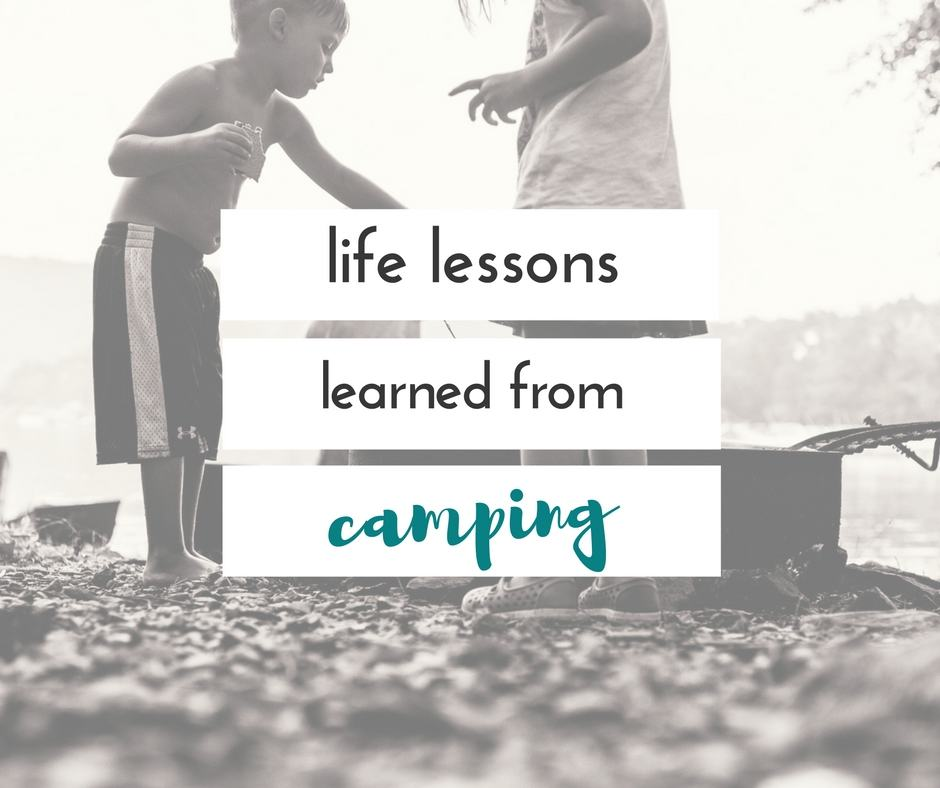 Things kids learn from camping
