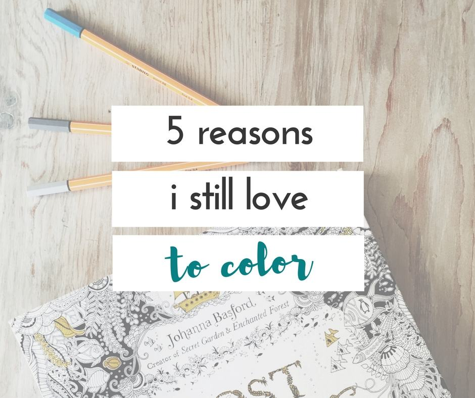 5 reasons I still love to color