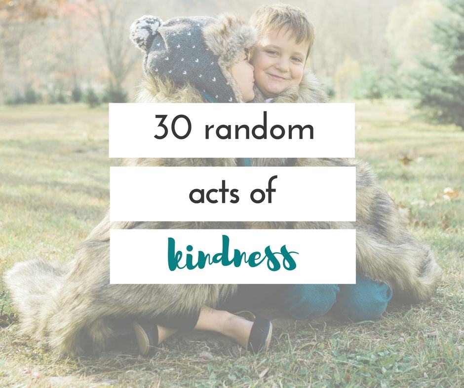 This is a great list of random acts of kindness for any month. We are totally doing this for the month of December.
