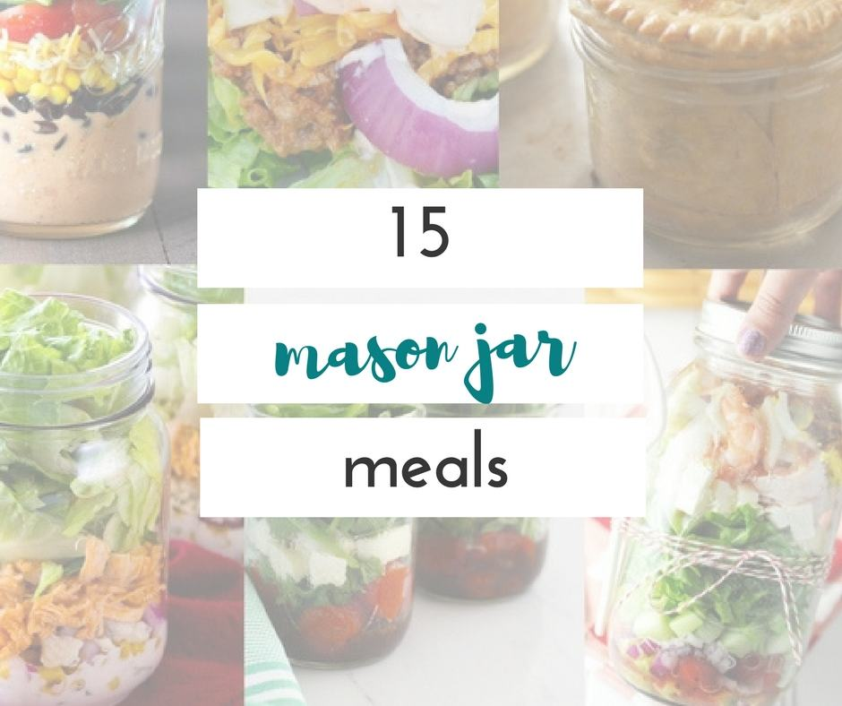 I have become obsessed with mason jar meals. There are so many things you can make!