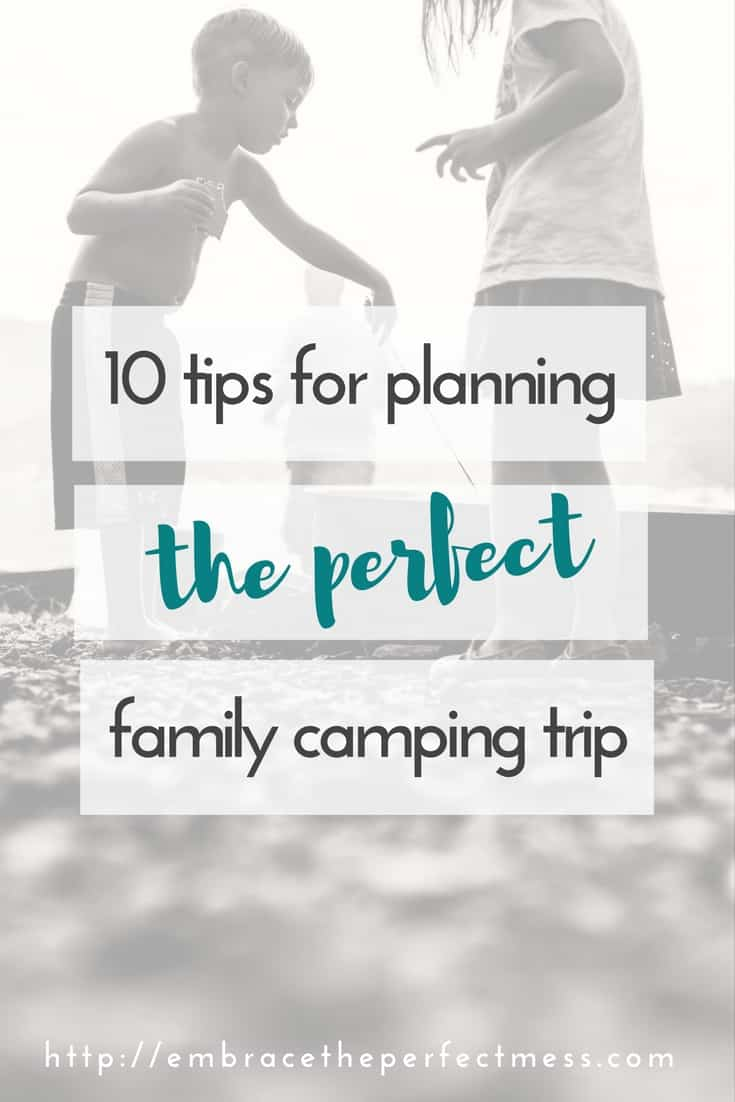 there is so much that goes into planning a family camping trip. these tips are great!