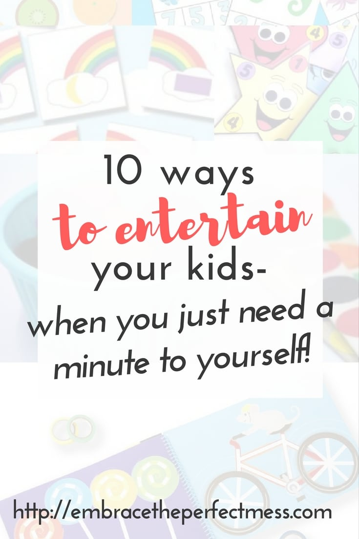 Sometimes you just need a couple minutes to get things done without entertaining a child. These are great ways to entertain your kids!