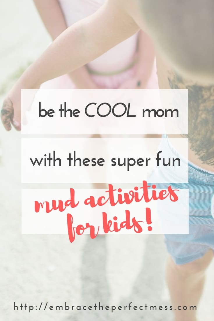 June 29th is international mud day! let your kids get muddy with these super fun mud activities for kids!