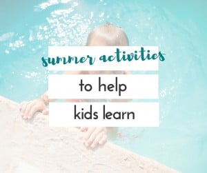 Just because summer is here doesn't mean your kids have to stop learning. Make it fun with these summer activities to help kids learn.