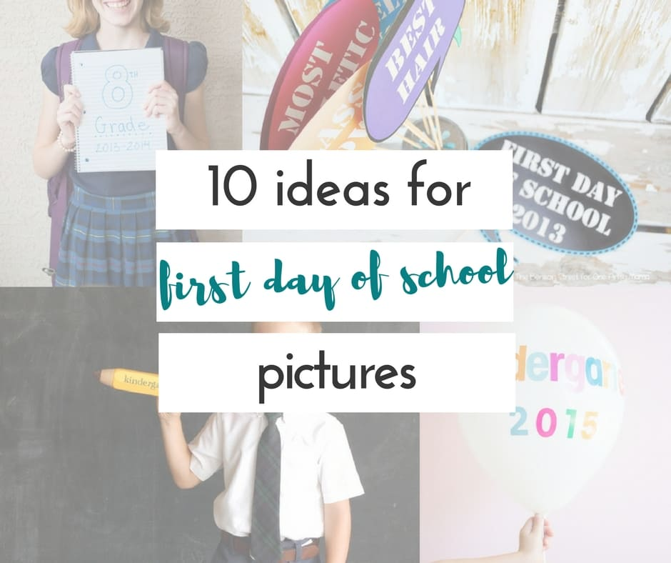 10 back to school picture ideas