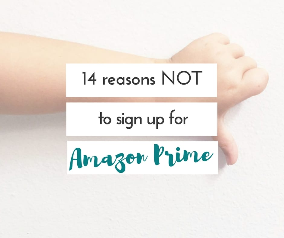14 reasons not to sign up for Amazon Prime