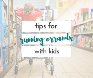 Running errands with children isn't always a walk in the park. These tips for running errands with kids will make the task so much easier!