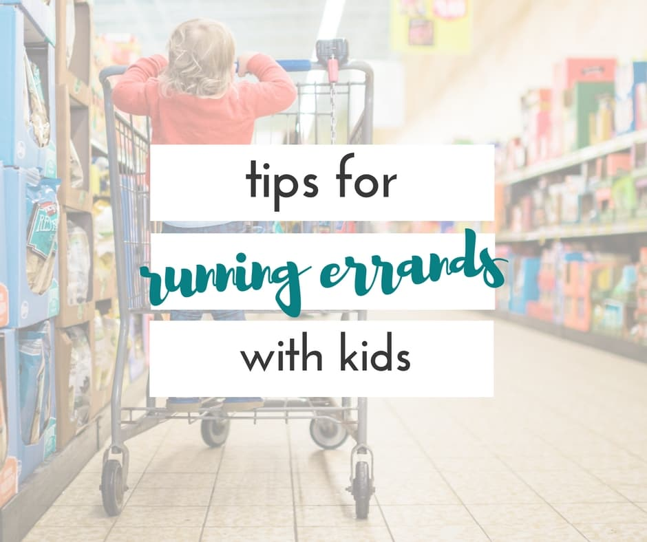 tips for running errands with children