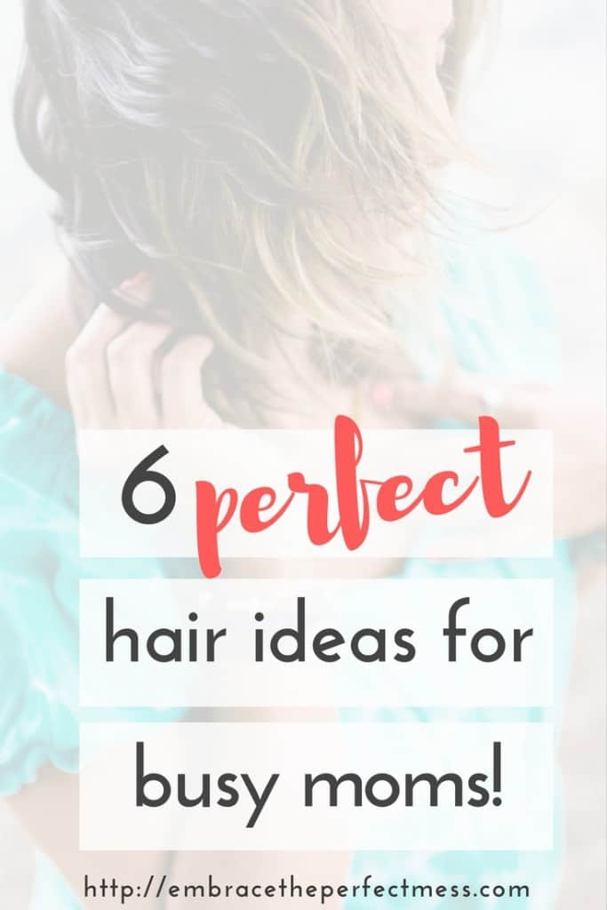 These easy hairdos for moms are perfect for anyone that just doesn't have time to fix their hair. You can look put together in a couple of minutes.