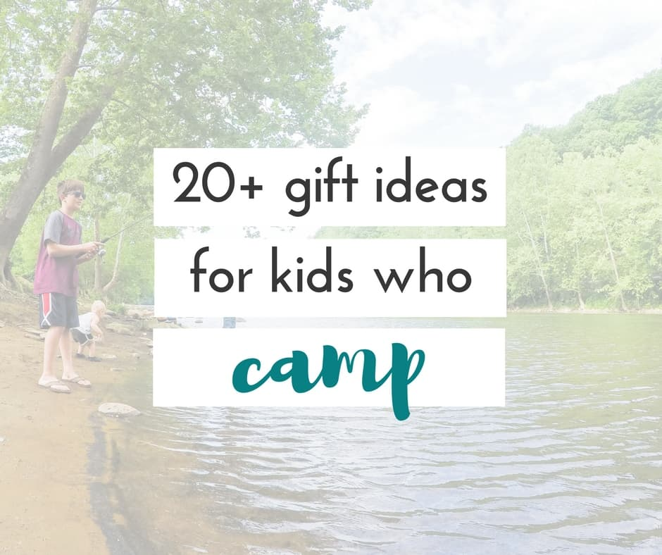 20+ fantastic camp gift ideas for kids