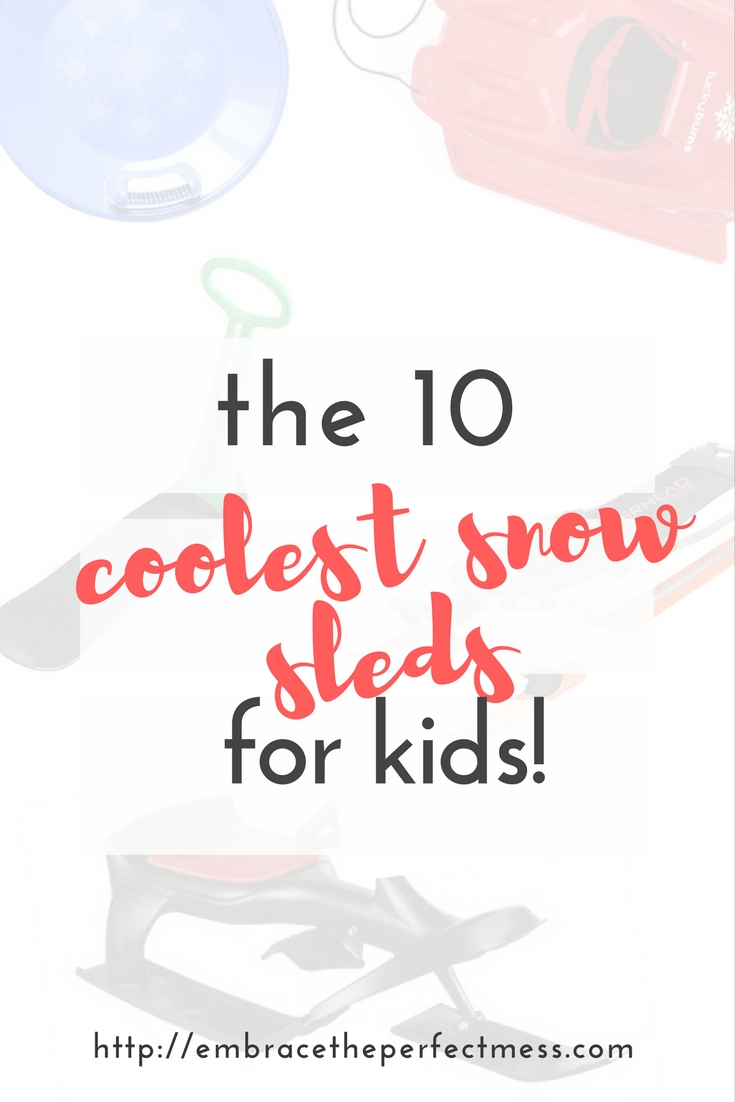 This list of cool snow sleds for kids will have anyone looking forward to spending time in the snow this year giddy. Kids of all ages will love them! #snowsleds #sledsforkids #winterfun #snowtoys