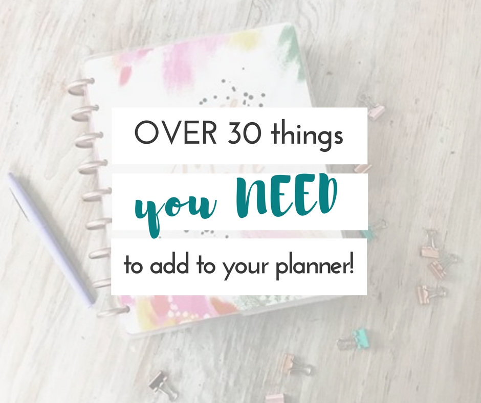 Recently, I have been on the hunt for more things to add to my planner.  I've got a mighty long list of things to include in your planner now!  You're definitely going to want to add these to your planner for sure!