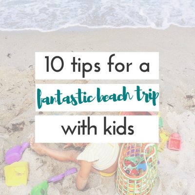 these are great tips for going to the beach with kids. They would make any trip to the beach easier, and more fun for everyone- including mom and dad!!