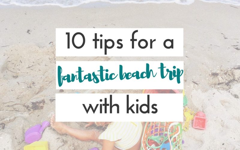 tips for going to the beach with kids