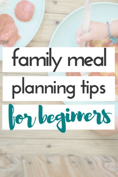 These family meal planning tips for beginners will make meal planning easy! Meal planning is perfect for busy families, helps with budgeting, & eating well. #familymealplanningtips #mealplanningforbeginners