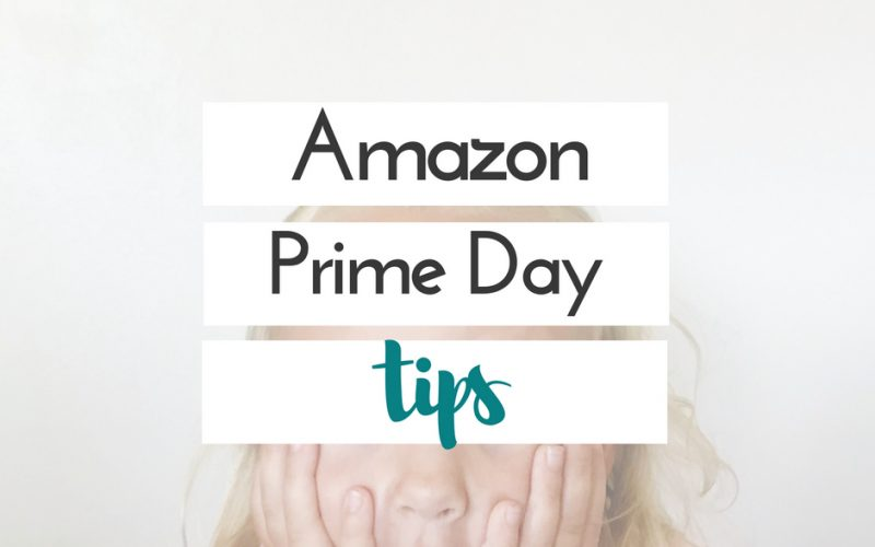 Tips for Amazon Prime Day